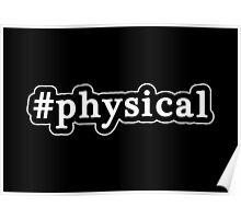 Physical - Hashtag - Black & White Poster