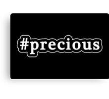 Precious - Hashtag - Black & White Canvas Print