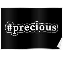 Precious - Hashtag - Black & White Poster