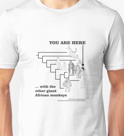 With the other giant African monkeys Unisex T-Shirt