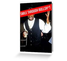 2Pac Smile Through Bullshit Supreme SALE Greeting Card