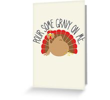 A Tantalizing Turkey Greeting Card
