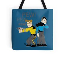 Pew! Pew! Jim Tote Bag