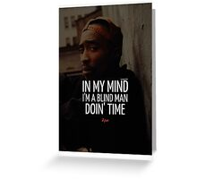 """2Pac """"In My Mind"""" Quote by Tumblr Greeting Card"""