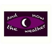 Night Vale Weather Art Print