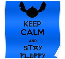 Keep calm stay fluffy Poster