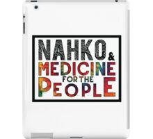 Nahko & Medicine for the People Fan Art iPad Case/Skin