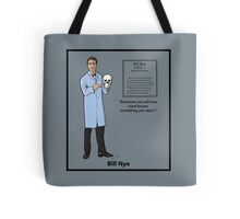 Bill Nye Tote Bag