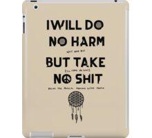 Do No Harm But Take No Shit iPad Case/Skin