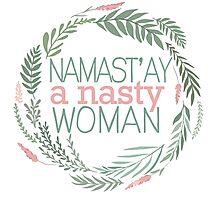Namast'ay A Nasty Woman Photographic Print