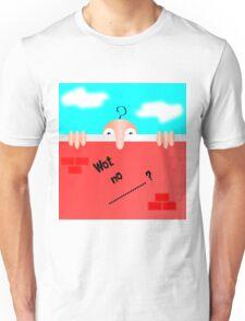 Wot no Chad? Unisex T-Shirt
