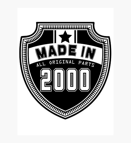 Made In 2000 All Original Parts Photographic Print