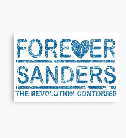 Forever Sanders, the Revolution Continues Canvas Print