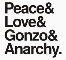 Peace & Love & Gonzo & Anarchy by jimmynails