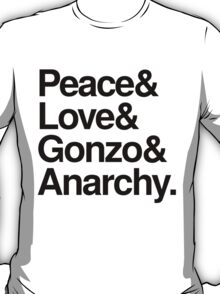 Peace & Love & Gonzo & Anarchy T-Shirt