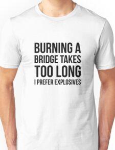 Burning Bridges Unisex T-Shirt