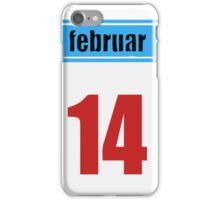 Calendar february 14th iPhone Case/Skin