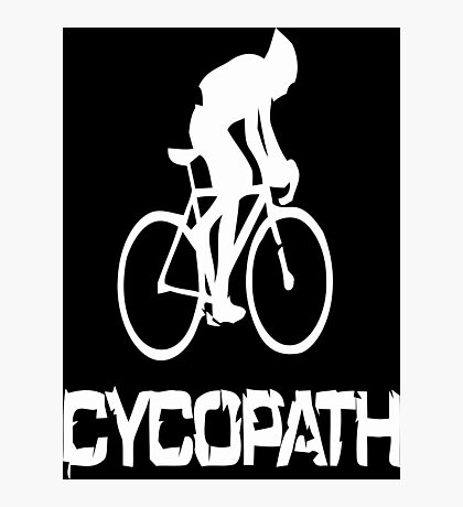 Cycopath funny cycling Photographic Print