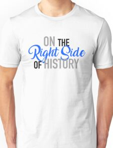 Women's March: On the Right Side of History Unisex T-Shirt
