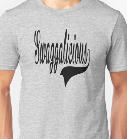 Swaggalicious Unisex T-Shirt