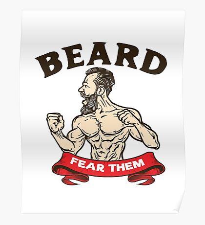BEARD, FEAR THEM!! Poster