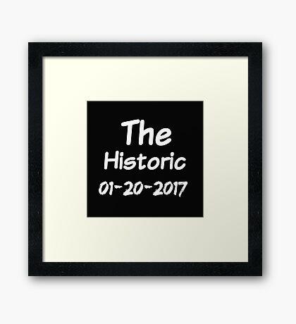 Historic Inauguration Day 2017 Framed Print
