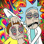 Psychedelic Rick and Morty  by ozzientrepeneur