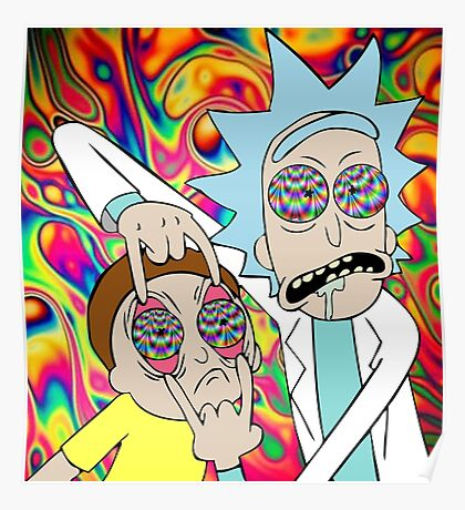 Psychedelic Rick and Morty  Poster