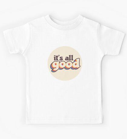 It's All Good Kids Tee
