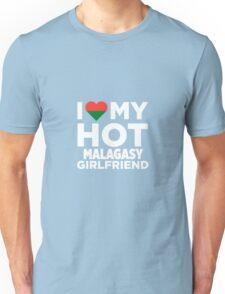 I Love My Hot Malagasy Girlfriend Unisex T-Shirt