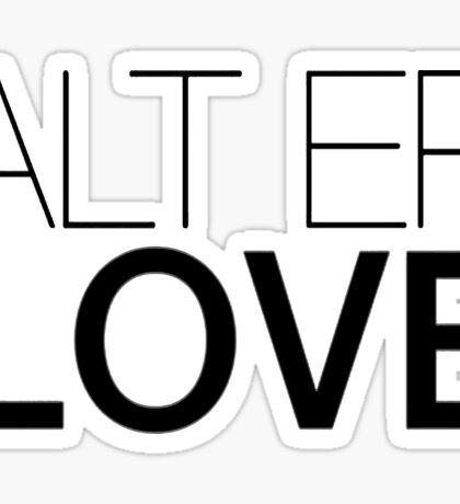 Alt Er Love Skam {FULL} Sticker
