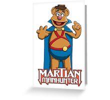Fozzie Bear the Martian Manhunter Greeting Card