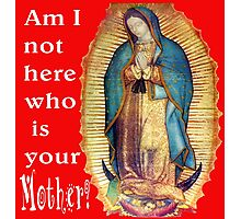 Our Lady of Guadalupe Virgin Mary Photographic Print