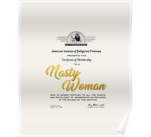 Certified Nasty Woman™ Poster