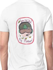You Killed my Marco Unisex T-Shirt