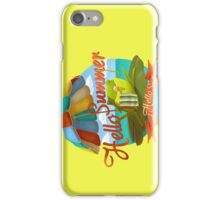 Hello summer and hello sea! iPhone Case/Skin