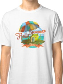 Hello summer and hello sea! Classic T-Shirt