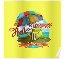 Hello summer and hello sea! Poster