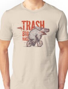 Trash Big Race Unisex T-Shirt