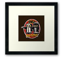 Owls Pulp Fiction Framed Print