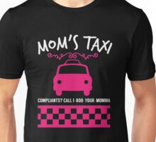 Mom's taxi Unisex T-Shirt