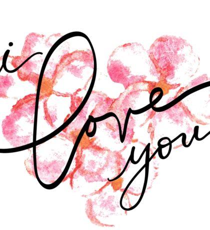I Love You - Plumeria Love  Sticker