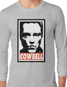 Cowbell Long Sleeve T-Shirt