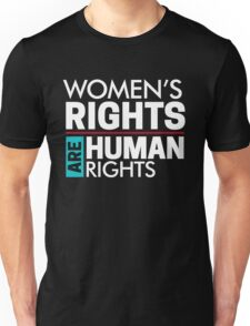 Our Rights Are Human Rights Feminist Unisex T-Shirt