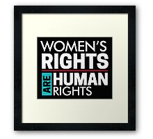 Our Rights Are Human Rights Feminist Framed Print