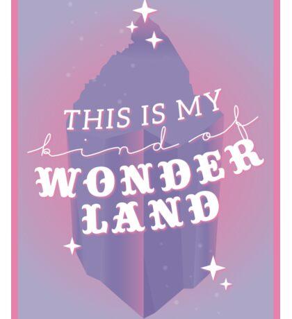 this is my kind of wonderland - jessica, wonderland Sticker