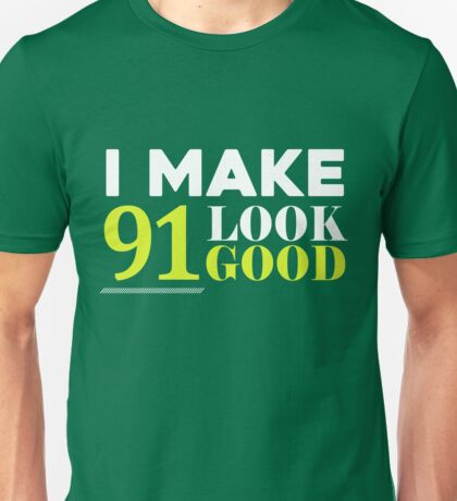 91st Birthday  Unisex T-Shirt