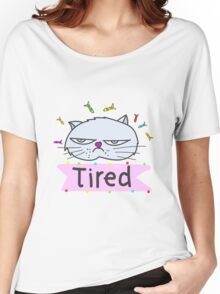 Tired cat Women's Relaxed Fit T-Shirt