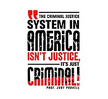 Criminal Justice System in America Photographic Print