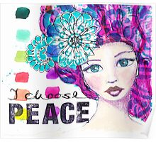 I choose peace Poster